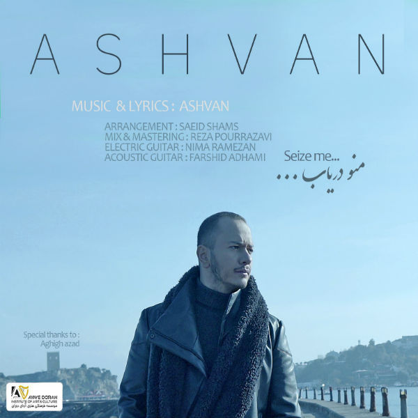 Ashvan – Mano Daryab Video